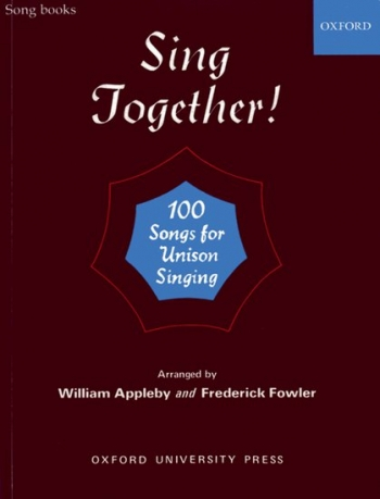 Sing Together 100 Songs For Unison Singing: Piano Edition: Vocal