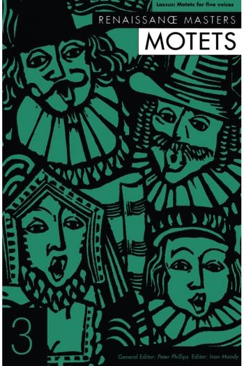 Renaissance Masters: Lassus: Motets For Five Voices: Soprano, 2 Alto, Tenor, Bass, Piano