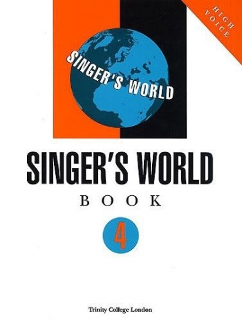 Trinity College London Singers World: Grade 4: Voice & Piano: High Voice