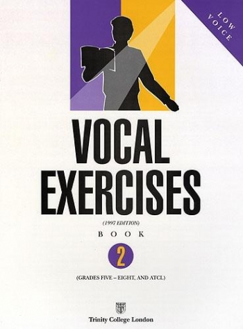 Trinity College: Vocal Exercises: Book 2: Gr 5-8: Low Voice