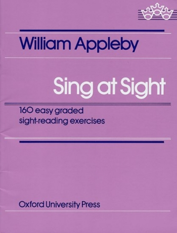 Sing At Sight: 160  Easy Graded Sight-Reading Exercise