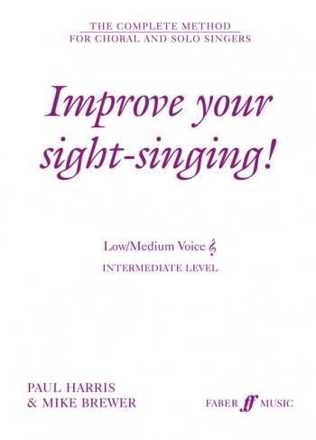 Improve Your Sight-singing Low  Medium Treble Clef: Intermeadiate