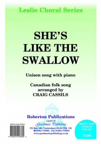 Shes Like The Swallow C Minor: Vocal Unison (cassils)