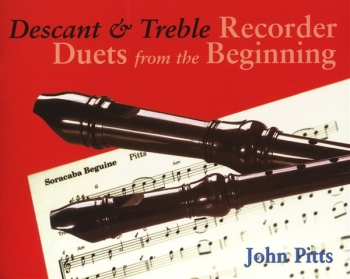 Descant and Treble Recorder Duets From The Beginning: Pupils