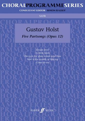 Five Partsongs: Vocal: Satb
