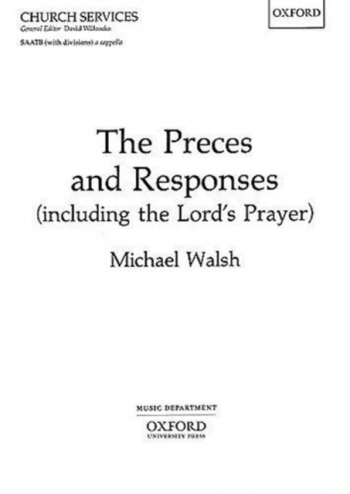 The Preces And Responses: Vocal SATB  (Including The Lords Prayer)
