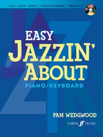 Easy Jazzin About: Grade 1-3: Piano: BK&Cd