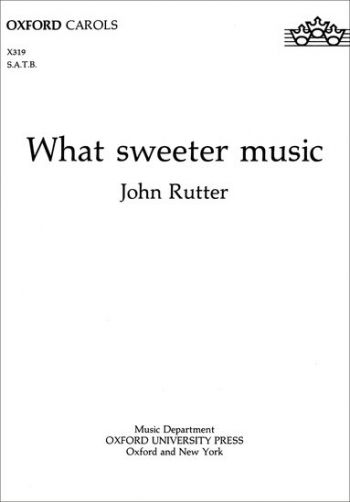 What Sweeter Music Vocal SATB