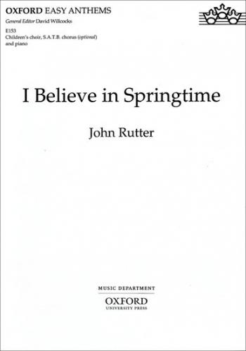 I Believe In Springtime: Vocal SATB