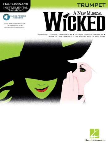 Instrumental Play-along: Wicked: Trumpet: Bk&Cd