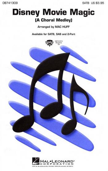 Disney Movie Magic: Vocal SATB (arr Mac Huff)