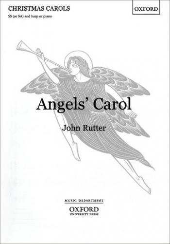 Angels Carol: Vocal: Sa Or Ss (T117)  (OUP)