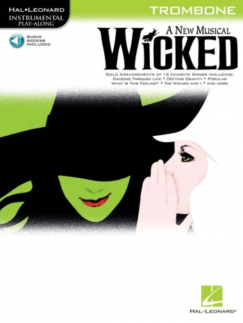 Instrumental Play-along: Wicked: Trombone: Bk&Cd