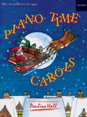 Piano Time Carols (Pauline Hall) (Oxford University Press)