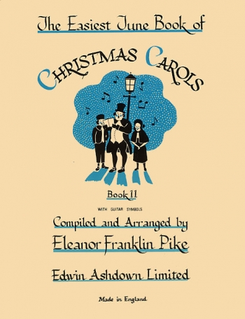 Easiest Tune Book Of Christmas Carols: Book 2: Piano