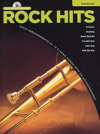 Instrumental Playalong: Rock Hits: Trombone: Bk&Cd