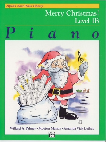 Alfreds Basic Piano Merry Christmas: Level 1B: Piano