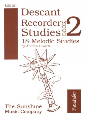 Descant Recorder Studies Book 2: 18 Melodic Studies (Hurrell)
