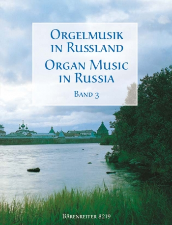Organ Music In Russia: 3