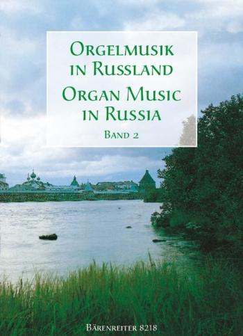 Organ Music In Russia: 2
