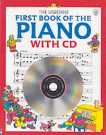 Usborne: First Book Of The Piano With Cd