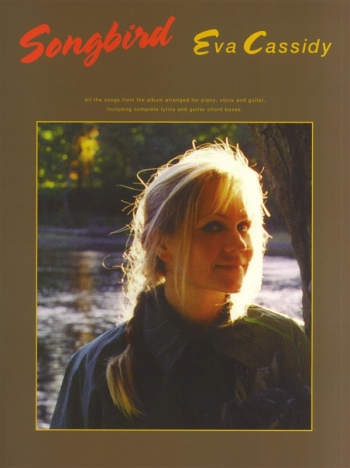 Eva Cassidy: Songbird: Piano Vocal & Guitar