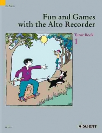 Fun And Games With The Treble Recorder (Alto Recorder): Book 1: Tutor Book