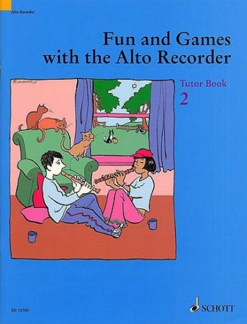 Fun And Games With The Treble Recorder (Alto Recorder): Book 2: Tutor Book