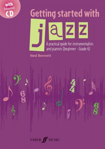 Getting Started With Jazz: Practical Guide For Instrumentalists and Pianists