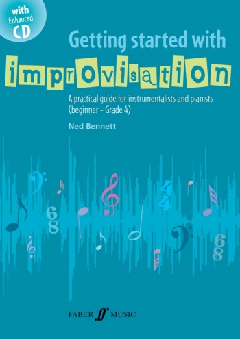 Getting Started With Improvisation: Practical Guide For Instrumentalists & Piano
