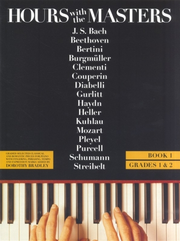 Hours With The Masters: Book 1: Piano
