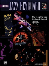 The Complete Jazz Keyboard Method: Beginning Jazz Keyboard: Book & Cd (baerman)