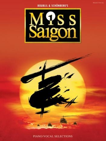 Miss Saigon: Musical: Vocal Selections