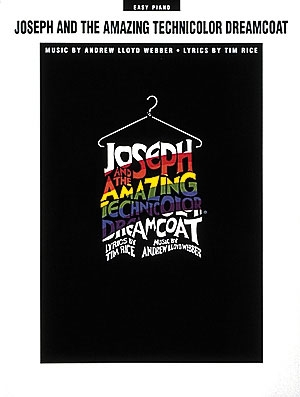 Joseph And The Amazing Technicolor Dreamcoat: Easy Piano Vocal Selections