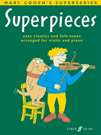 Superpieces Violin & Piano (previously Superpieces 2) (cohen)