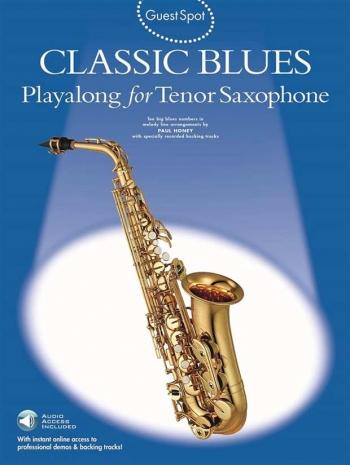 Guest Spot: Classic Blues: Tenor Sax: Bk&cd