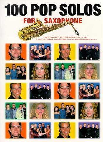 100 Pop Solos: Saxophone Solo Melody Line With Chords