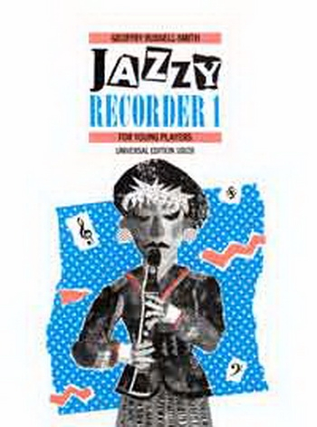 Jazzy Recorder: 1: Descant Recorder and Piano