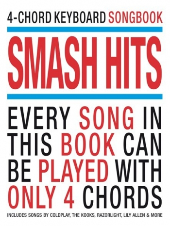4 Chord Keyboard Songbook: Smash Hits