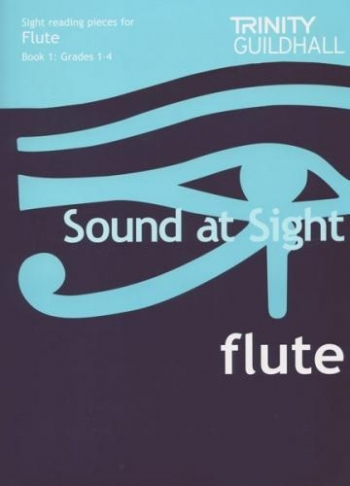 Trinity College London Sound At Sight Flute Book 1: Grade 1-4 Sight-Reading
