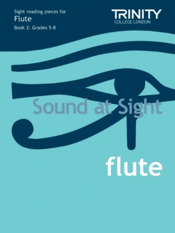 Trinity College London Sound At Sight Flute Book 2: Grade 5-8 Sight-Reading
