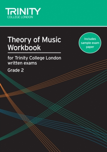 Trinity College London Theory Workbook Grade 2