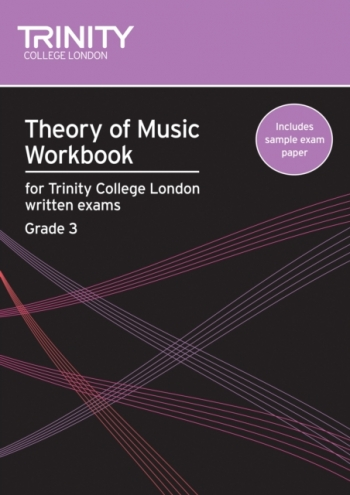 Trinity College London Theory Workbook Grade 3