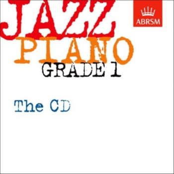 ABRSM Jazz Piano Exam Pieces CD Only: Grade 1