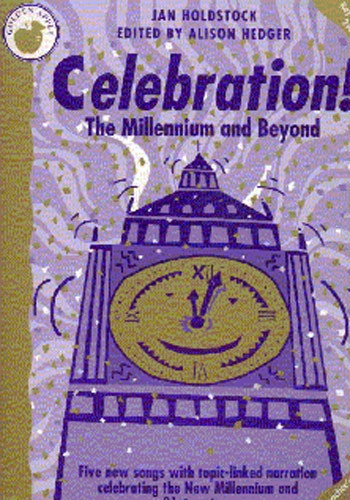 Celebration: The Millenium And Beyond: Teachers Book: Vocal: Cantata:Ks2-3