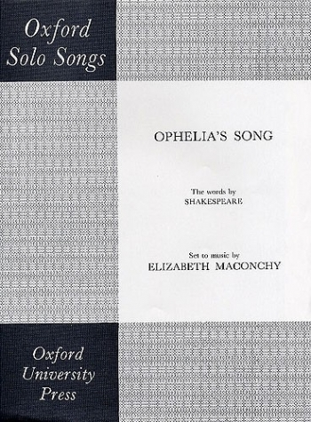 Ophelias Song: Vocal: Soprano