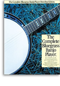 The Complete Blue Grass Banjo Player: Banjo Tab