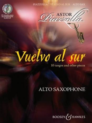 Vuelvo Al Sur: 10 Tangos and Other Pieces: Alto Saxophone