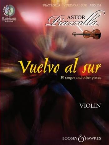 Violin: Vuelvo Al Sur: 10 Tangos and Other Pieces: Piano