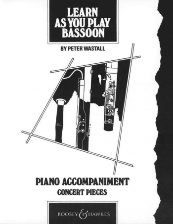 Learn As You Play Bassoon: Piano Accompaniment  (Wastall) (B&H)
